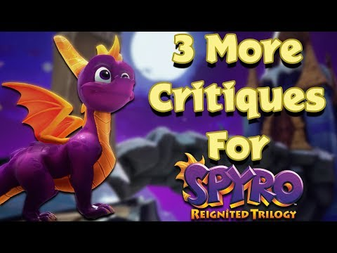 3 More Critiques for The Spyro Reignited Trilogy