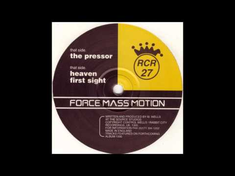 Force Mass Motion - The Pressor