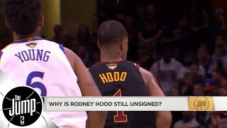 Why is Rodney Hood still unsigned? | The Jump | ESPN
