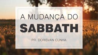 01 - MUDANÇA DO SABBATH