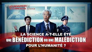 Le PCC se sert de la science pour nier le règne de Dieu: est-ce une bénédiction ou une malédiction ?