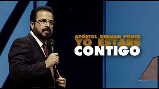 Apóstol German Ponce - Yo Estaré Contigo - domingo, 6 de diciembre 2015
