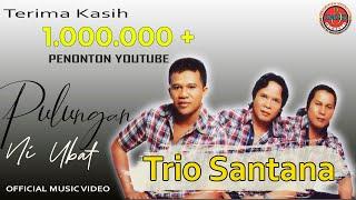 Trio Santana - Pulungan Ni Ubat (Official Lyric Video)