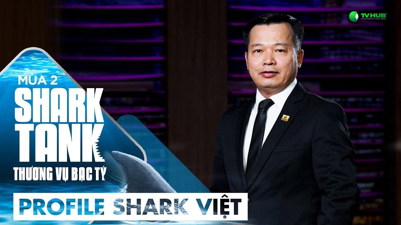 Shark Nguyễn Thanh Việt - Người Làm Cho Nhiều Người Hạnh Phúc Mới Là Người Thành Công