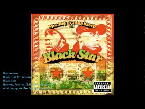 Respiration [Clean] - Black Star ft. Common