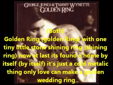 George Jones and Tammy Wynette-Golden Rings(With Lyrics)