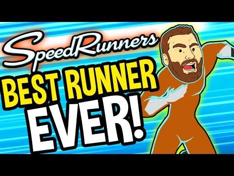 I'M THE BEST RUNNER EVER!! | Speedrunners Funny Moments & WINS