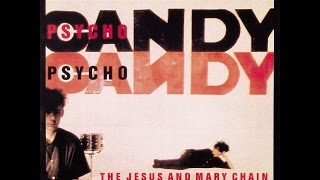 The Jesus And Mary Chain - Inside Me