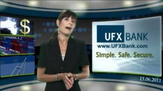 Forex - UFXBank - Nouvelles du Marché -15-Jun-2011