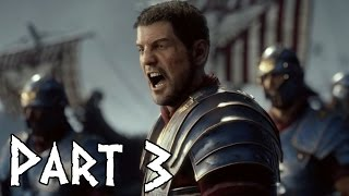 Ryse Son of Rome PC Walkthrough Gameplay Part 3 | Max Settings - HD