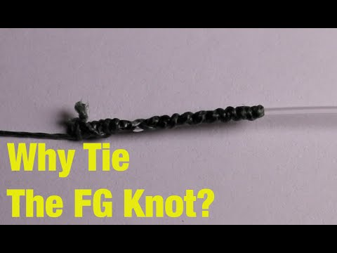 WHY And HOW To Tie The FG Knot! (Tackle Tuesday #1 )