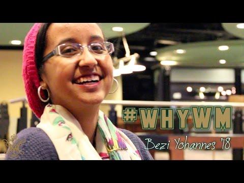#whyWM: Bezi Yohannes '18