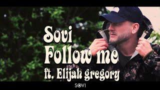 Download SOVI - Follow Me (ft. Elijah Gregory) Mp3 and Videos