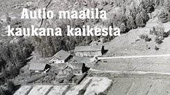 Autio korpi maatila perustettu 1800-luvulla paljon nähtävää