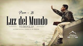 Luz del Mundo videoclip oficial | Pau-B  | Ràfaga Pictures