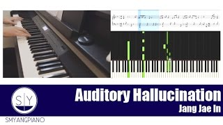 Jang Jae In (장재인) - 환청 (Auditory Hallucination) (Feat.NaShow) [Kill Me Heal Me OST] - Piano Tutorial