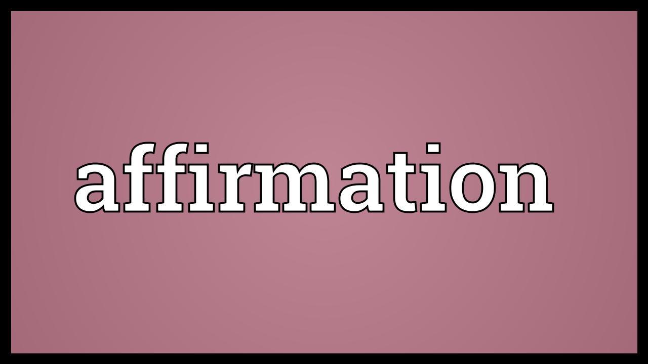 words of affirmation definition