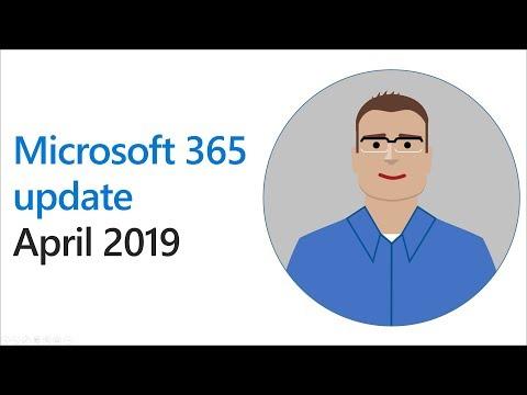 Microsoft 365 update for April 2019