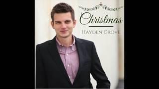 Hayden Grove -- Santa Claus Is Coming to Town (AUDIO)