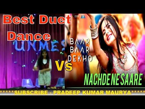 Nachde Ne Sare Song Best Duet Dance By Riddhima & Anita Munda Tera Offbeat Hai Fresher REC SONBHADRA
