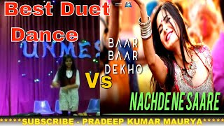 Nachde Ne Sare Song|Best Duet Dance By Riddhima & Anita|Munda Tera Offbeat Hai|Fresher|REC SONBHADRA