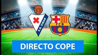 (SOLO AUDIO) Directo del Eibar 0-3 Barcelona en Tiempo de Juego COPE