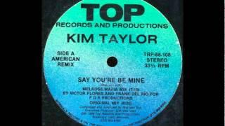 Kim Taylor - Say You
