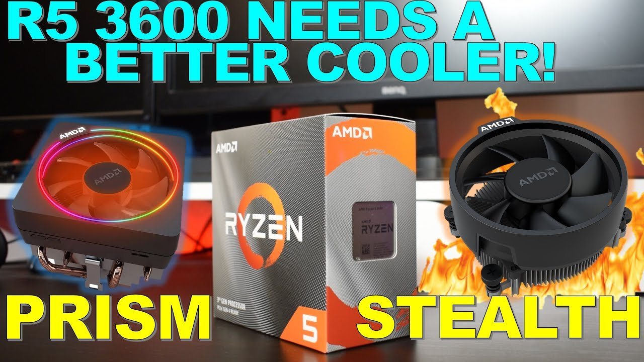 Wraith Prism Vs Wraith Stealth On Ryzen 5 3600 It Needs Better Cooling Youtube