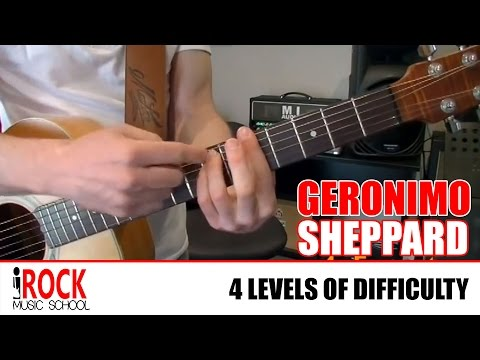 How to play Geronimo by Sheppard Guitar 1 2 3 4 iROCK Method Lesson