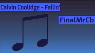 Calvin Coolidge - Fallin