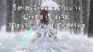 Seven Lions Days To Come Slander 7DeadlySynths DireWolfe Remix