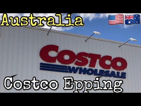 COSTCO Epping Melbourne - A look inside Melbourne's newest store