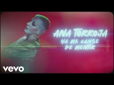 Ana Torroja - Ya Me Cansé De Mentir