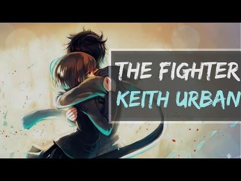 ♪Nightcore♪ The Fighter