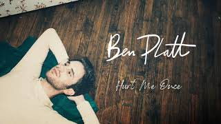 [3.71 MB] Ben Platt - Hurt Me Once [Official Audio]