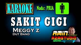 Download Mp3 SAKIT GIGI Meggy Z KARAOKE Nada PRIA