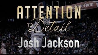 Josh Jackson: A Step-by-Step Breakdown