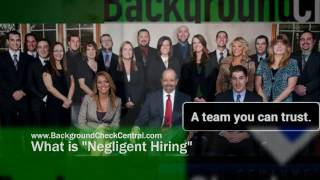 "What is ""Negligent Hiring"" 