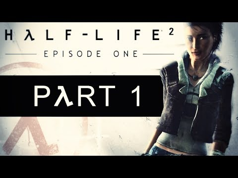 Half-Life 2: Episode One  - Crimea River - Part 1