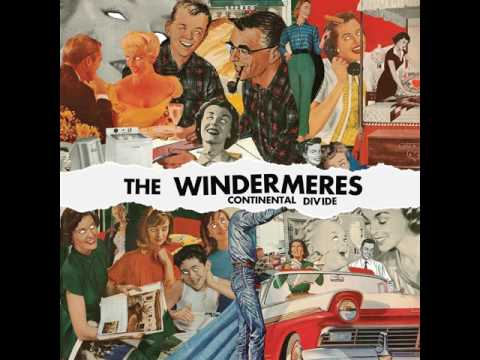 The Windermeres: The Record Begins with a Song of Rebellion