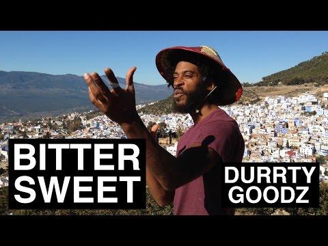 Durrty Goodz - Bitter Sweet [Official Video]