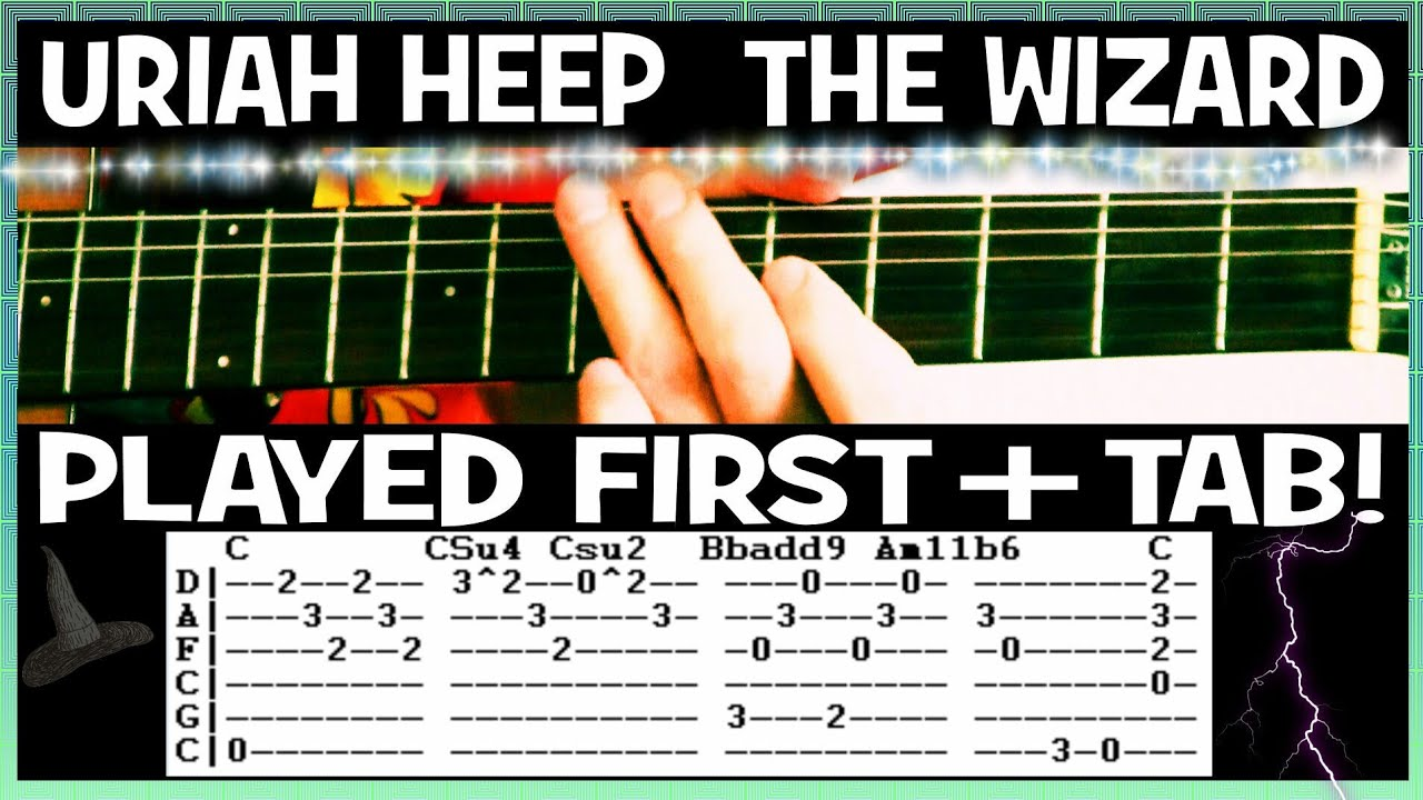 Uriah Heep The Wizard Guitar Lesson With Chords And Tab Tutorial Youtube