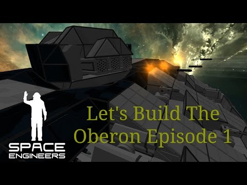 Space Engineers – Let's Build The Oberon Class Cruiser (Episode 1): The Main Turret