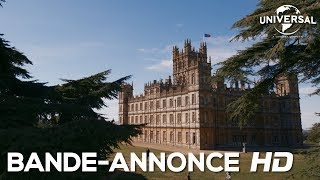 Downton Abbey | Bande-Annonce 1 | VOST (Universal Pictures) [HD]