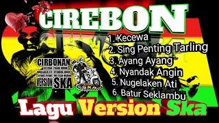 Dangdut Cirebonan Version Reggae Ska