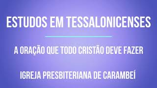 A ORAÇÃO QUE TODO CRISTÃO DEVE FAZER