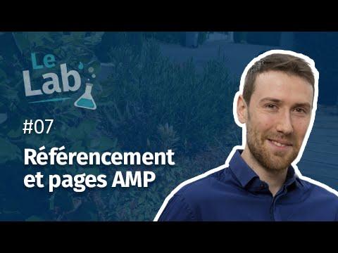 Le Lab' #7 - Référencement et pages AMP