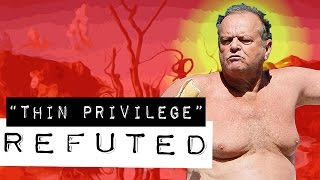 """THIN PRIVILEGE"" REFUTED"