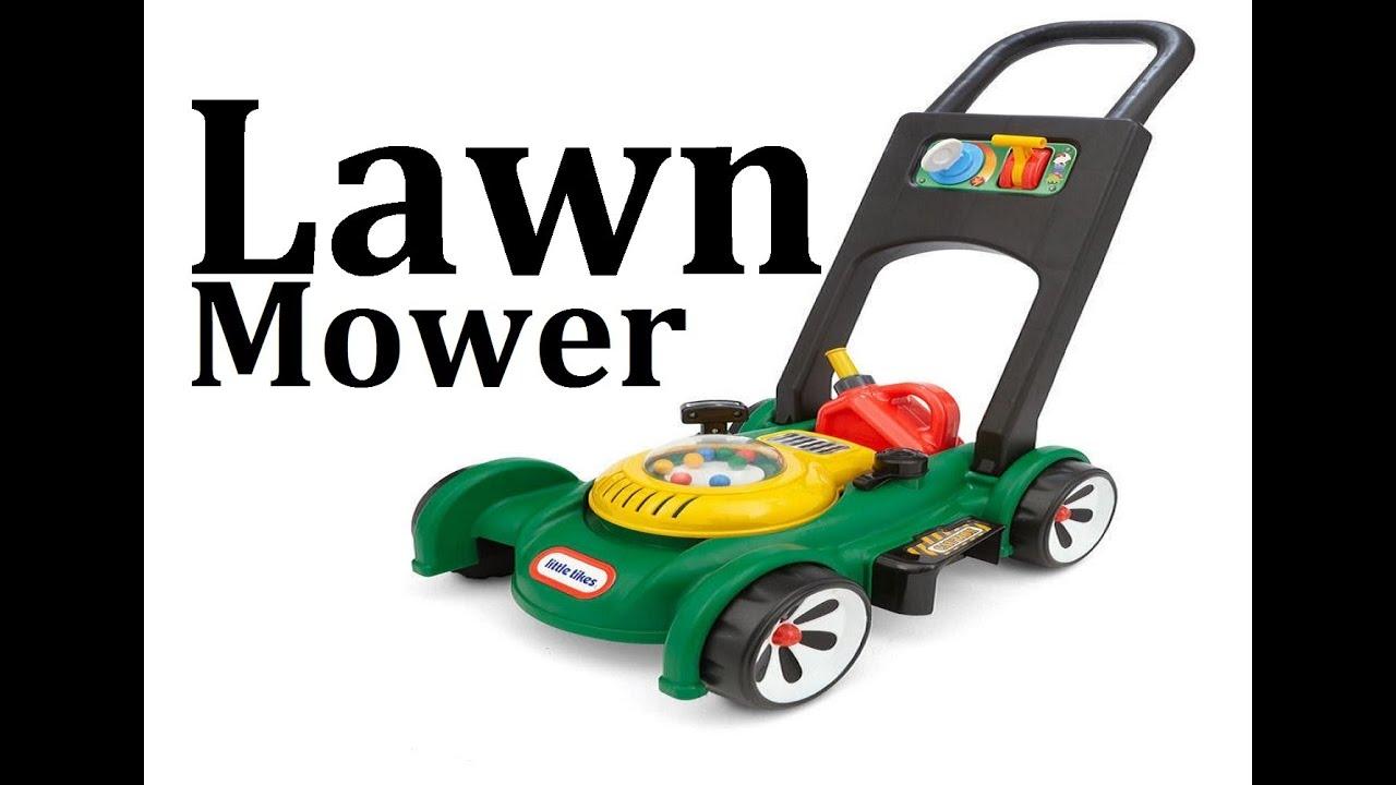 Lawn Mower Little Tikes Toys Videos For Kids Children