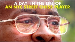 NYC Street Chess Player Let's Us Inside His Life